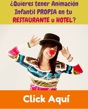 animacion para hoteles con niños y restaurantes